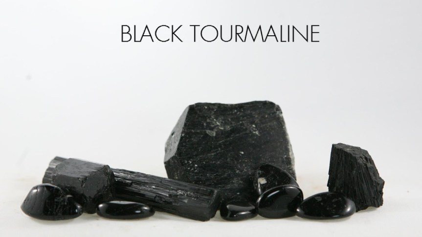 THE NEGATIVITY REMEDY STONE: BLACKTOURMALINE