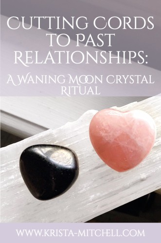 Past-relationship-crystal-ritual / krista-mitchell.com