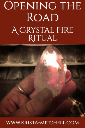 Crystal Fire Ritual / krista-mitchell.com
