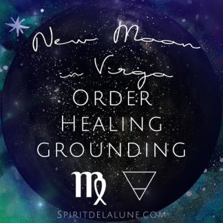 Spirit de la Lune New Moon in Virgo | Energy Reading Harvest Moon