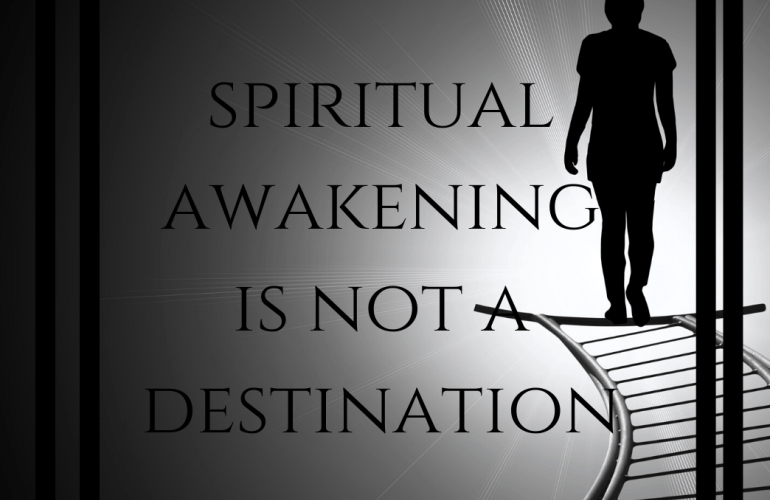 spiritual-awakening-is-not-a-destination-2292829341-1582056743881