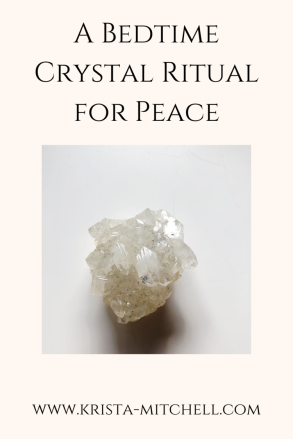 A Bedtime Crystal Ritual for Peace / krista-mitchell.com