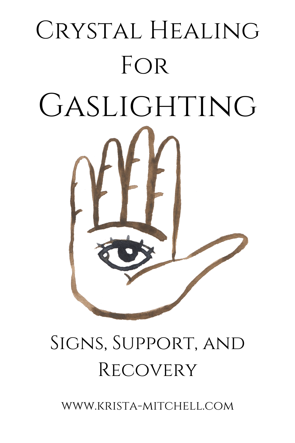 Crystal Healing for Gaslighting: Signs, Support, and Recovery / www.krista-mitchell.com