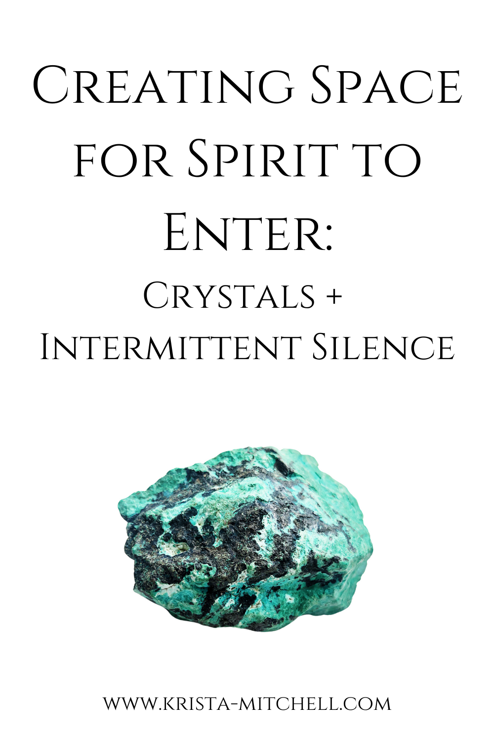Creating Space for Spirit to Enter by Krista Mitchell / www.krista-mitchell.com